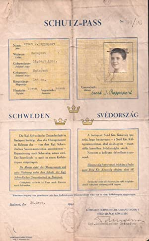 Original Schutz-Pass: Two signed documents. Budapest, 26 September 1944: Wallenberg, Raoul
