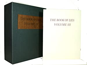The Book of Lies Project. Volume III. [Conceptualized, organized and produced by Eugenia Butler]: ...
