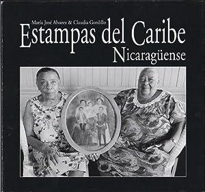 Estampas del Caribe Nicaragüense; con una introducció por Alejandro Arótegui y un ensayo por María ...