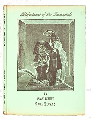 Misfortunes of the Immortals. Translated by Hugh: Ernst, Max and