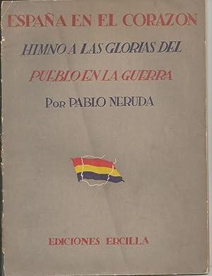 España en el Corazon. Himno a las glorias del pueblo en la guerra (1936-1937); (Segunda ...