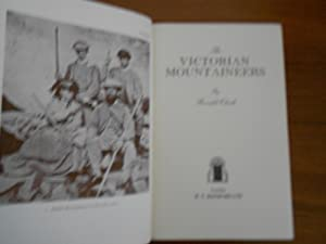 The Victorian Mountaineers: Clark, Ronald