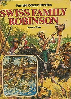 Johann Wyss's 'Swiss Family Robinson' Retold By Jane Carruth: Wyss, Johann David