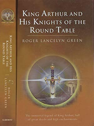 King Arthur and his Knights of the: Green,Roger Lancelyn