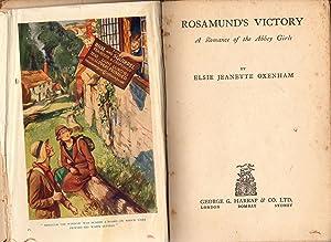 Rosamund's Victory.A Romance of the Abbey Girls: Oxenham,Elsie J.