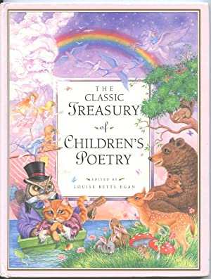 The Classic Treasury of Children's Poetry: Edited by Louise