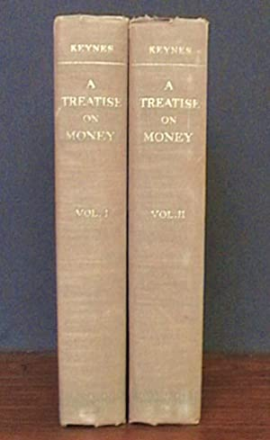 TREATISE ON MONEY - Two Volume Set: The Pure Theory of Money, The Applied Theory of Money: Keynes, ...
