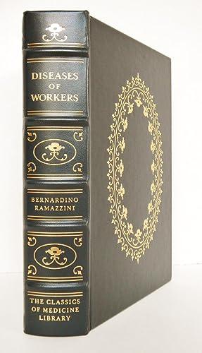 Diseases of Workers - De Morbis Artificum: Ramazzini, Bernardino. Wilmer