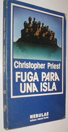 FUGA PARA UNA ISLA - CHRISTOPHER PRIEST
