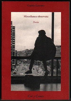 MISCELLANEA OBSERVATA - POESIA - CARLOS LISCANO: POESIA