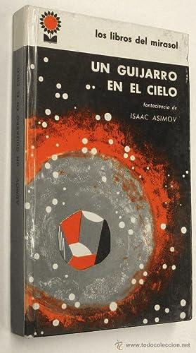1962 UN GUIJARRO EN EL CIELO -: ISAAC ASIMOV
