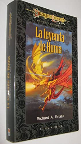LA LEYENDA DE HUMA - RICHARD KNAAK - DRAGONLANCE
