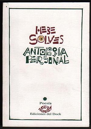 ANTOLOGIA PERSONAL - POESIA - HEBE SOLVES: POESIA