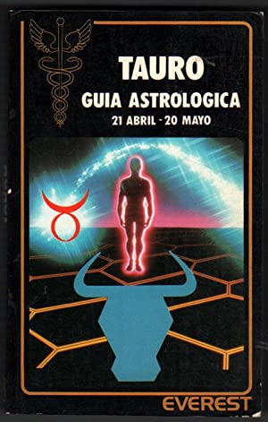 TAURO - GUIA ASTROLOGICA - FREDERIC MAISONBLANCHE