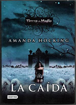 LA CAIDA - AMANDA HOCKING
