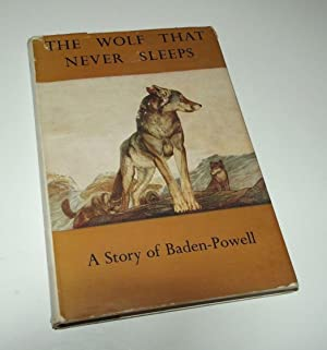 The Wolf that Never Sleeps: Story of Baden-Powell, 1959
