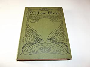 William Blake: A Study of his Life and Art Work
