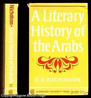 A Literary History of the Arabs: Nicholson, R A