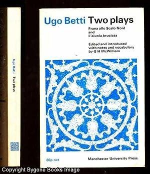 Two Plays; Frana allo scalo nord &: Betti, Ugo