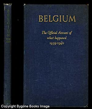 Belgium, The Official Account of What Happened: No Author
