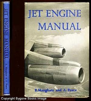 Jet Engine Manual: Mangham, E &
