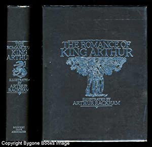 The Romance of King Arthur and His: Pollard, Alfred W