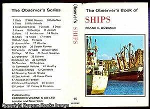 The Observer's Book of Ships: Dodman, Frank E.