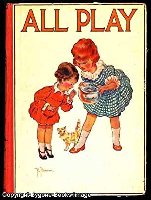 All Play, Stories and Pictures for the: MacKintosh (ed), Mabel