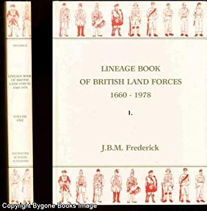 Lineage Book of British Land Forces 1660: Frederick, J B