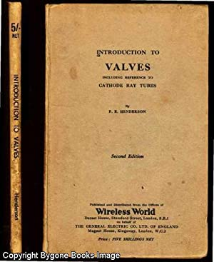 Introduction to Valves Including Reference to Cathode: Henderson, F E