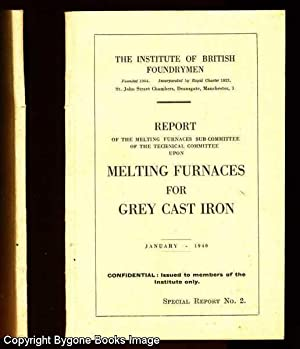 Report of the Melting Furnaces Sub-Committee of: No Author