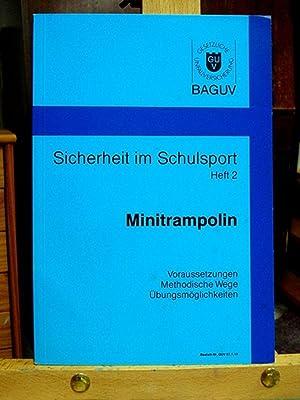 Sicherheit im Schulsport Heft 2, Minitrampolin: Div.