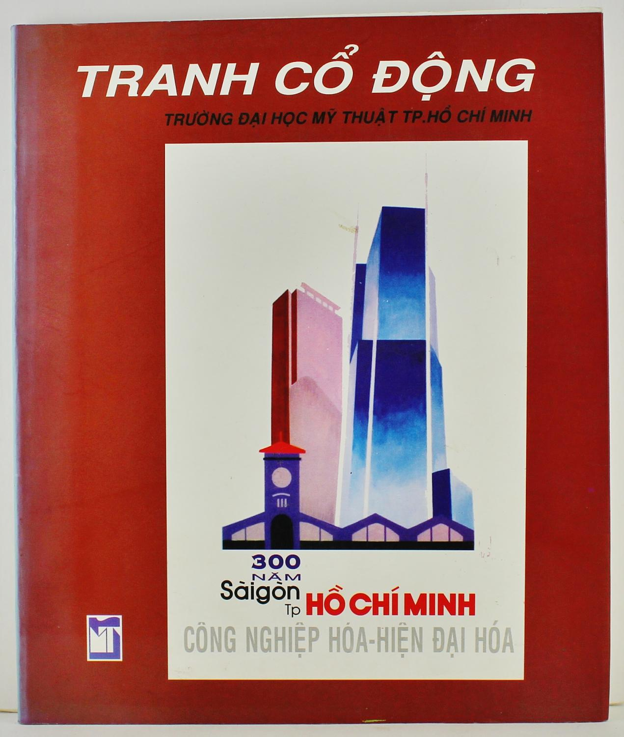 Tranh Co Dong Affice Truong Dai Hoc My Thuat TP Ho Chi Minh Collection of 62 Affices of HCMC University of Fine Arts Ha Van Ngoc Suong