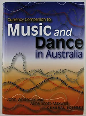 Currency Companion to Music and Dance in: Whiteoak, John; Scott-Maxwell,
