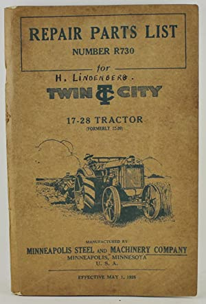 Twin City Tractors Repair Parts List Number R730 for Twin City 17-28 Tractor (formerly 12-20)