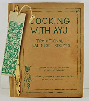 Cooking with Ayu traditional Balinese Recipes