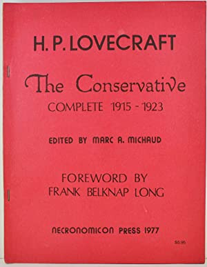 The Conservative Complete 1915-1923 No. 261 of 2500 copies signed by editor Marc A. Michaud