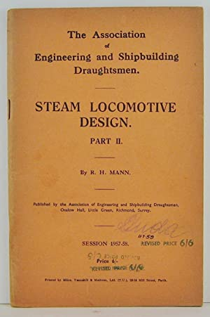 Steam Locomotion Design Part II The Association of Engineering and Shipbuilding Draughtsmen sessi...