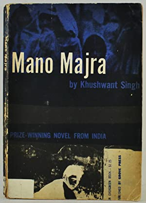 Mano Majra FROM THE LIBRARY OF AUSTRALIAN: Singh, Khushwant