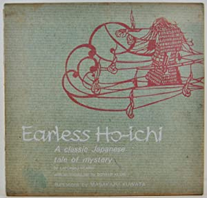 Earless Ho-ichi a classic Japanese tale of Mystery with an introduction by Donald Keene illustrat...