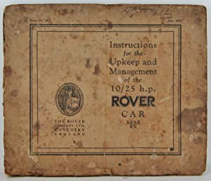 Rover Cars Instructions for the Upkeep and Management of the 10/25 h.p. Rover Car 4-cyl. July 1927