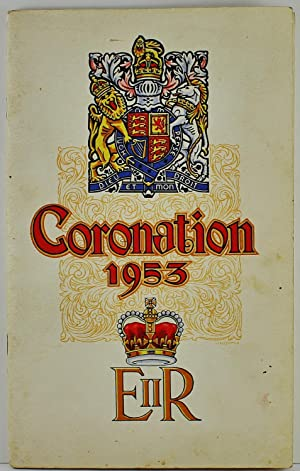 In Commemoration of the Coronation of Her Most Gracious Majesty Queen Elizabeth The Second 1953 C...