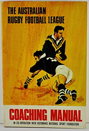 The Coaching Manual of the Australian Rugby: Roberts, Ken (ed);