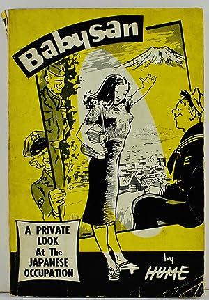 Babysan a private look at the Japanese: Hume, Bill; Annarino,