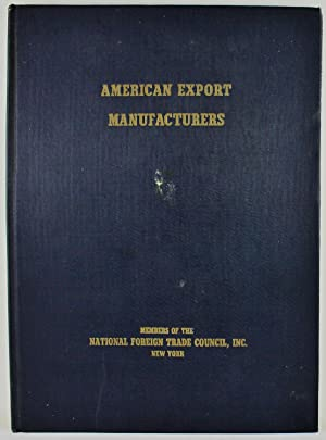 American Export Manufacturers members of National Foreign Trade Council Inc.