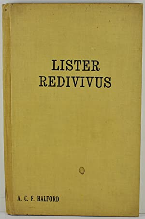 Lister Redivivus an Essay on the Undue Prevalence of Sepsis the fact the reason the import the ab...
