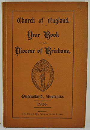 Church of England Year Book of the Diocese of Brisbane Queensland Australia containing proceeding...