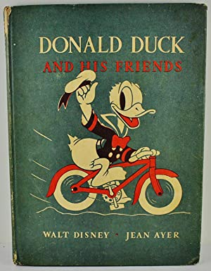 Donald Duck and his Friends told by: Ayer, Jean; Disney,