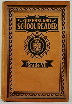 Queensland School Reader Grade VII Very Scarce edition (teacher's edition?) with lined notebook b...