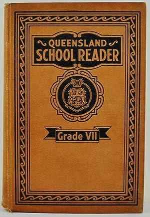 Queensland School Reader Grade VII Very Scarce: Department of Public